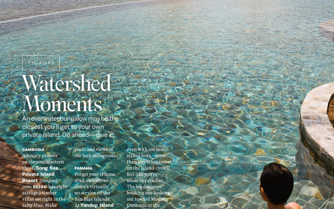 Travel + Leisure: Watershed Moments