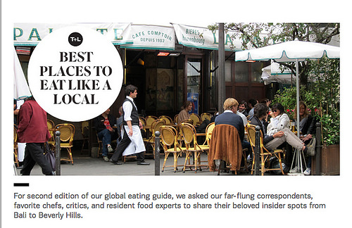 Travel + Leisure: Best Places to Eat Like a Local