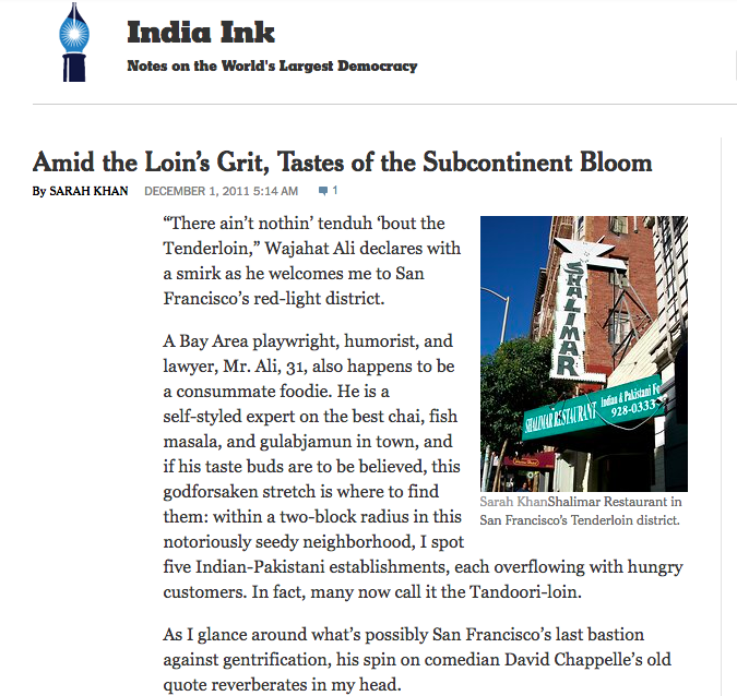 New York Times: Amid the Loin's Grit, Tastes of the Subcontinent Bloom