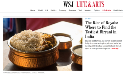 Wall Street Journal: The Rice of Royals – Where to Find the Tastiest Biryani in India