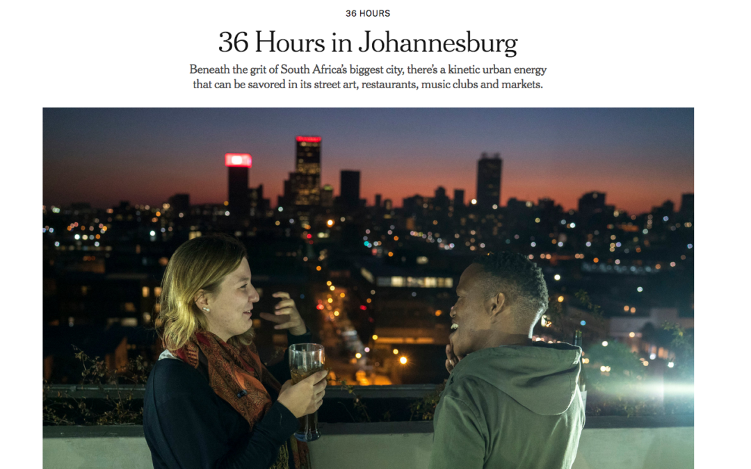 New York Times: 36 Hours in Johannesburg