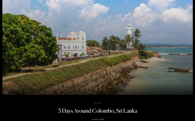 Condé Nast Traveler: Three Days Around Colombo, Sri Lanka