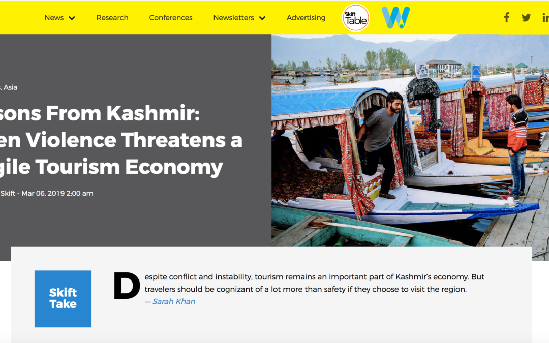 Skift: Lessons From Kashmir – When Violence Threatens a Fragile Tourism Economy