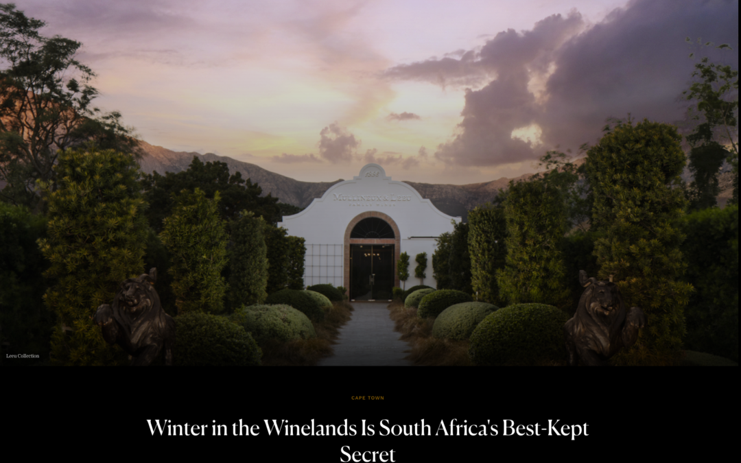 Condé Nast Traveler: Winter in the Winelands is South Africa's Best-Kept Secret