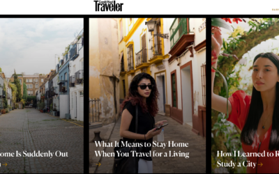 Condé Nast Traveler: What It Means to Stay Home When You Travel for a Living