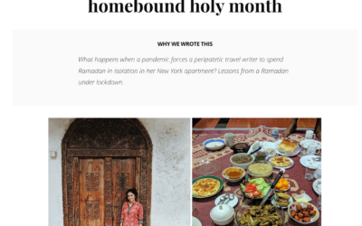 Christian Science Monitor: Lockdown Ramadan: One globe-trotter's homebound holy month