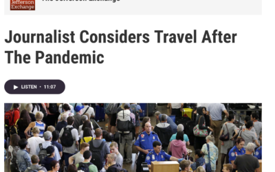 Jefferson Exchange: Journalist considers travel after the pandemic