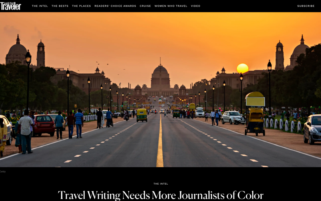 Condé Nast Traveler: Travel Writing Needs More Journalists of Color