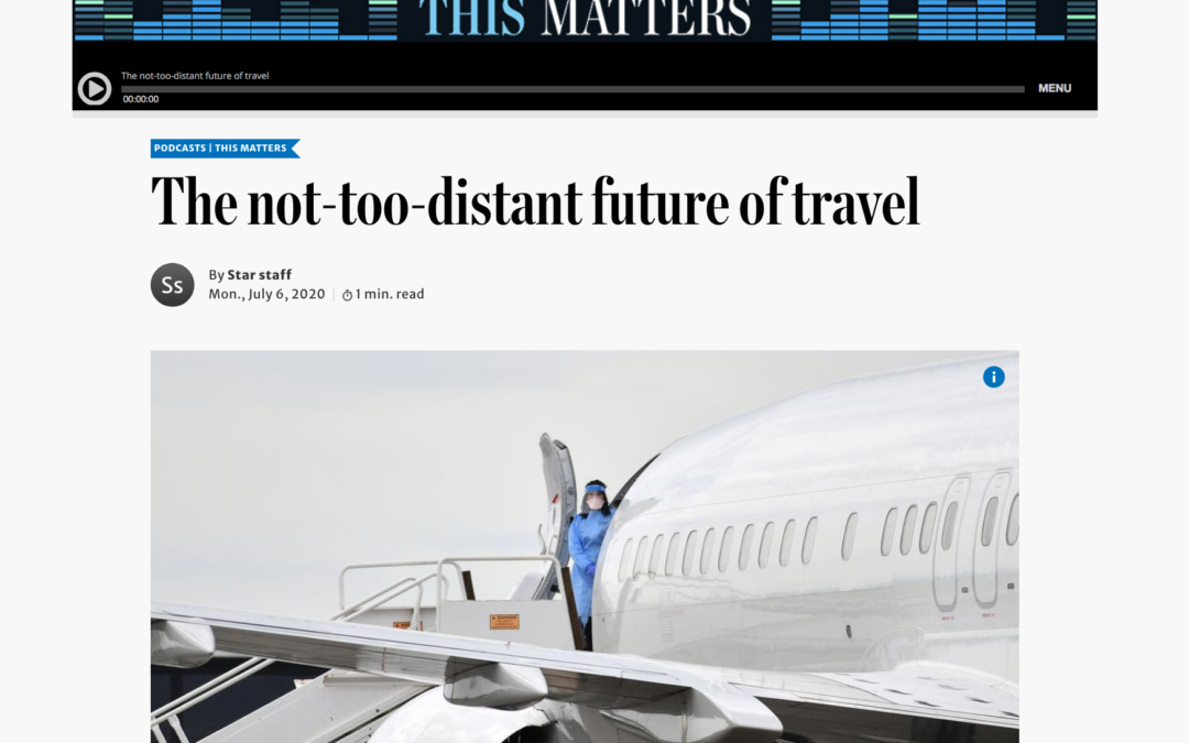 Toronto Star: This Matters podcast – The Not-Too-Distant Future of Travel