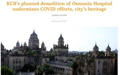 The Caravan: KCR's planned demolition of Osmania hospital undermines COVID efforts, city's heritage