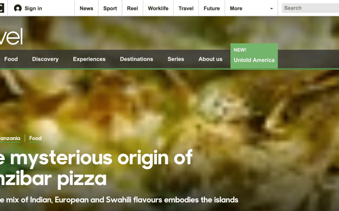BBC Travel: The Mysterious Origin of Zanzibar Pizza