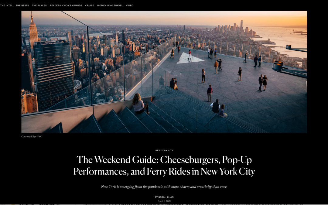 Condé Nast Traveler: New York City Weekend Guide