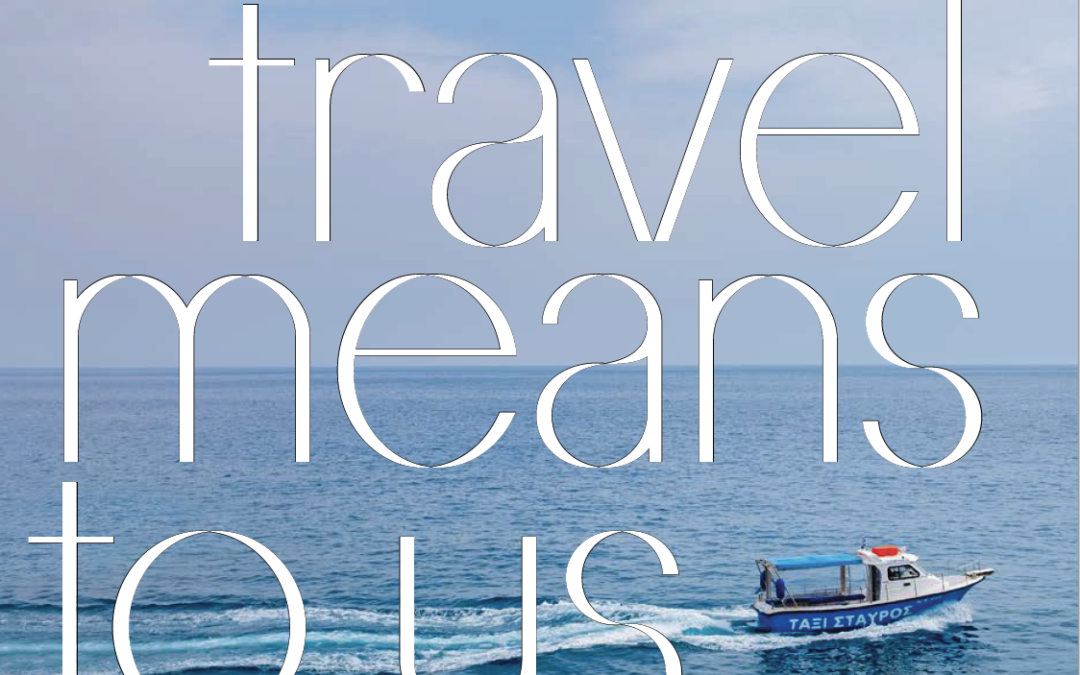 Condé Nast Traveler: What Travel Means to Us Now
